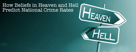 heaven, hell and crime rates